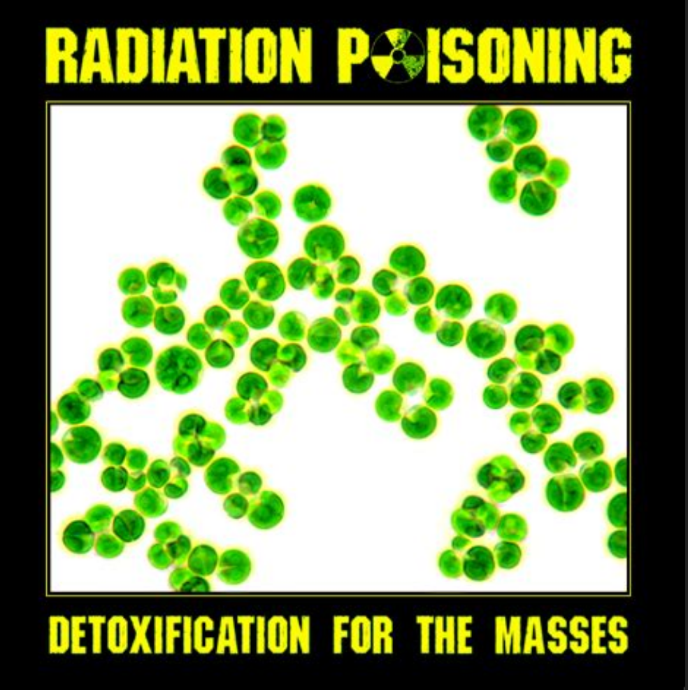 Radiation Detox – How to Help the Body after Intense Exposure to